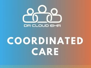 DrCloudEHR Coordinated Care